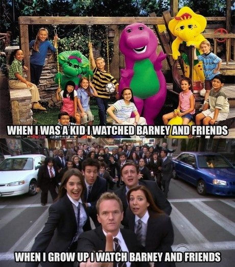 Although I don't think Barney the Dinosaur was on TV when I was a kid...but yeah still funny....