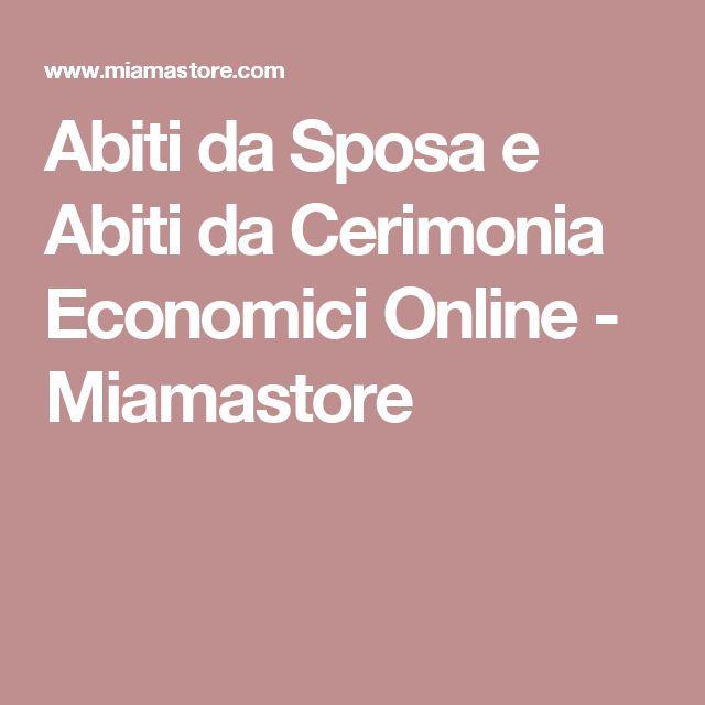 Abiti da Sposa e Abiti da Cerimonia Economici Online - Miamastore