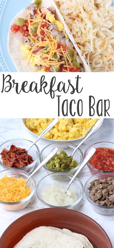"I LOVE breakfast for dinner (""brinner"") and this taco bar is my fav!"