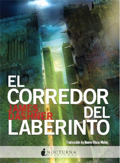 """Ficha de lectura de """"El corredor del laberinto"""" de James Dashner, realizada por Laura González Cividanes"""