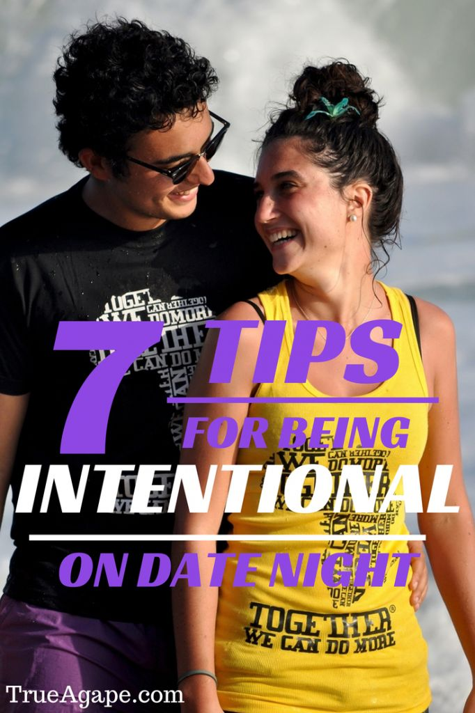Godly Dating Principle 5 Be Intentional