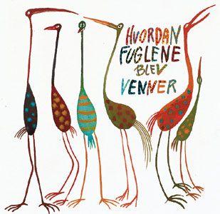 .: illustrator DORTE KARREBÆK :. How the birds became friends