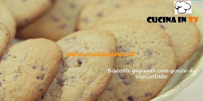 Biscotti giganti al cioccolato ricetta Parodi da Molto Bene   Cucina in tv