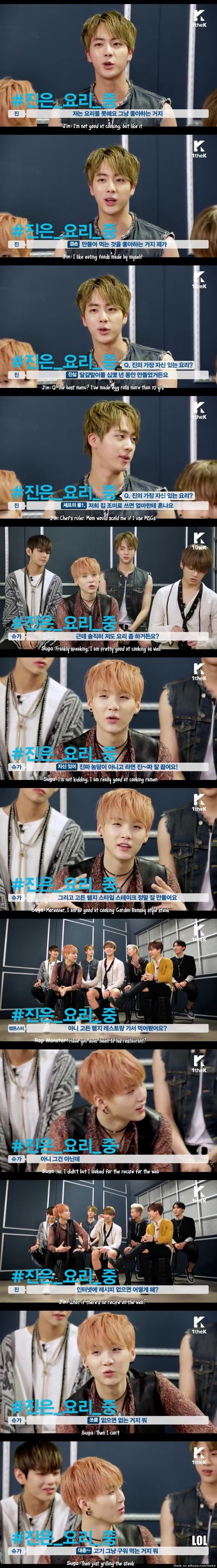 So I mean, idk but yet again here I mention Suga's swagger. I mean, isn't Jin always cooking?!?! I swear , every friggn Bangtan Bomb Jin's in the cooking, but I mean I guess the fact that Jin's in the kitchen is better than Rap Mon or V or something ... the only thing I've seen Suga cook is a cake - actually NO, he decorated the cake. YET the end result was swag.