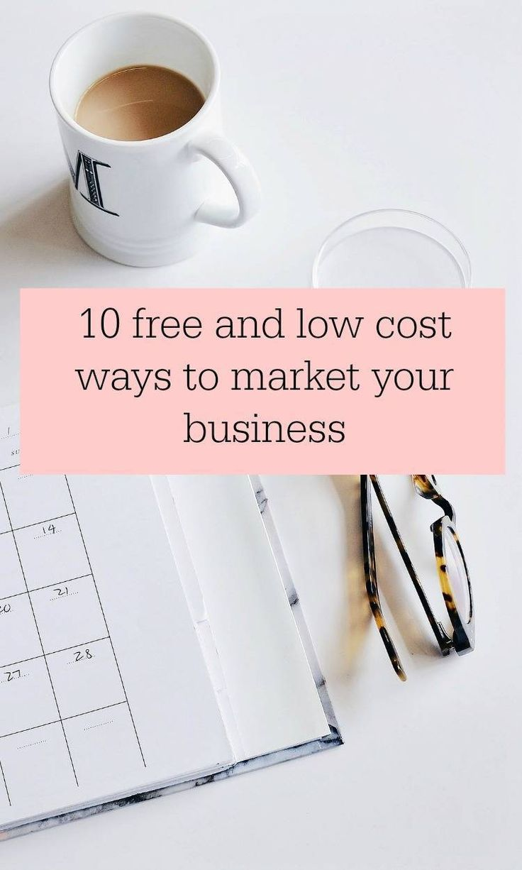 10 free and low cost ways to market your business - some great marketing tips for businesses large and small #marketing #marketingdigital