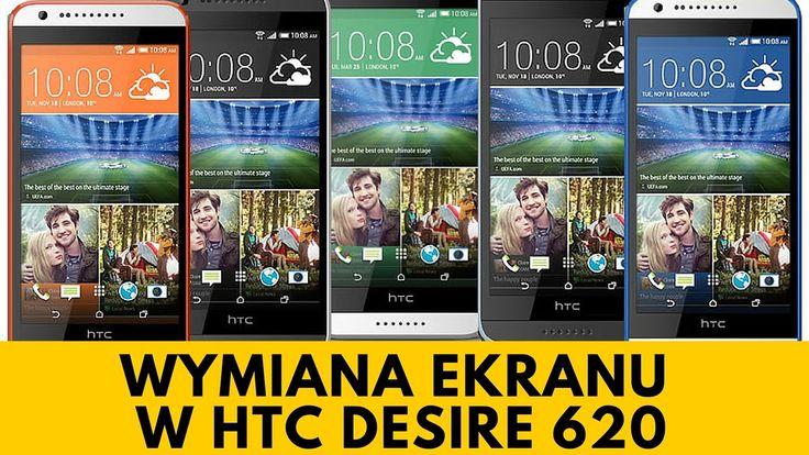 HTC Desire 620 - Wymiana ekranu, naprawa zbitej szybki [PORADNIK]