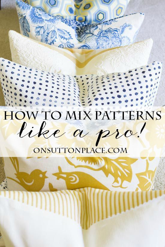 5 Tips for Mixing Fabric Patterns   Tips and tricks from a DIY decorator that are super easy. Get the look you see in magazines all on your own!