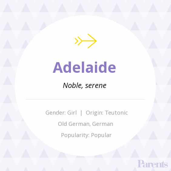 """ADELAIDE GENDER: Feminine USAGE: English, Italian, Portuguese PRONOUNCED: AD-ə-layd (English), ah-de-LIE-de (Italian), ə-də-LIED (Portuguese)   [key] Meaning & History From the French form of the Germanic name Adalheidis, which was composed of the elements adal """"noble"""" and heid """"kind, sort, type""""."""