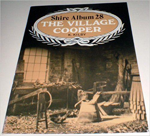 The Village Cooper (Shire album): Amazon.co.uk: Kenneth Kilby: 9780852633922: Books