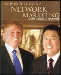 Donald Trump and Robert Kiyosaki recommend Network marketing