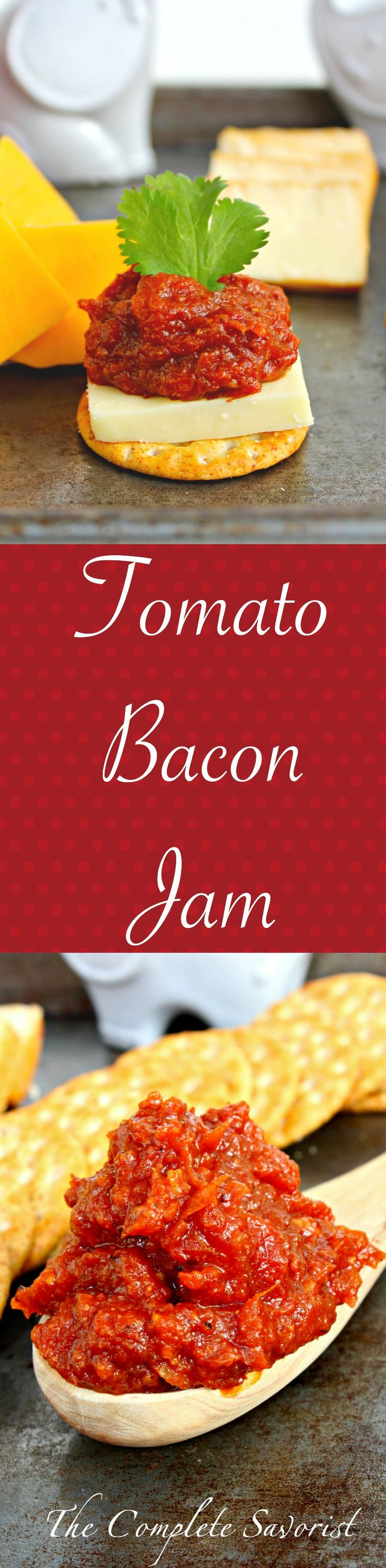 Tomato Bacon Jam ~ Tangy, sweet, and oh so bacon-y, a jam unlike any jam you've ever had. Great with cheese, crackers, or basically eating right out of the jar ~ The Complete Savorist