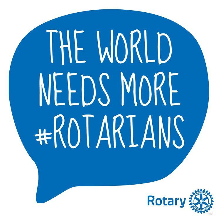 The World Needs more Rotarians #Rotary #Rotaract #Interact