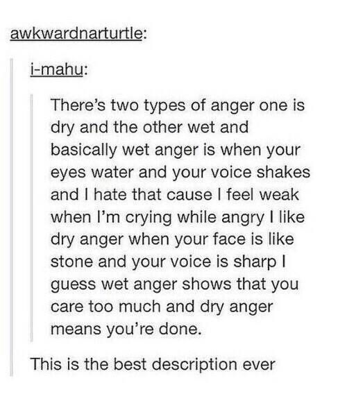 This is probably THE best description of the two types of anger!