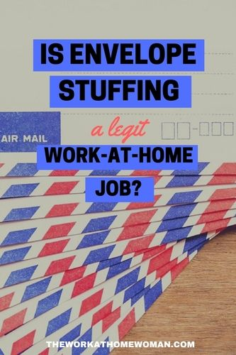 On the internet, there are lots of want ads for work at home jobs for envelope stuffers, but are these gigs legit? Read on to get the full scoop on envelope stuffing jobs from home.