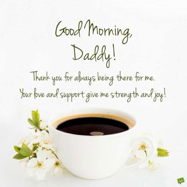 Good Morning Messages For Dad Good Morning Messages Morning Messages Message For Dad