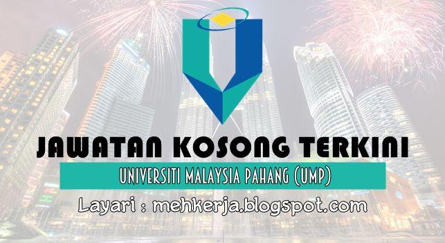 Jawatan Kosong di Universiti Malaysia Pahang (UMP) - 16 Sept 2016   Permohonan adalah dipelawa daripada Warganegara Malaysia yang berkelayakan untuk mengisi jawatan di Universiti Malaysia Pahang (UMP) seperti berikut :-  Jawatan Kosong Terkini 2016diUniversiti Malaysia Pahang (UMP)  Jawatan:  1. PROFESOR MADYA2.PROFESOR  Closing date :16 September 2016  Cara Memohon: Permohonan hendaklah dibuat secara atas talian dengan mengisi maklumat pemohon di laman web UMP www.ump.edu.myatau melalui…