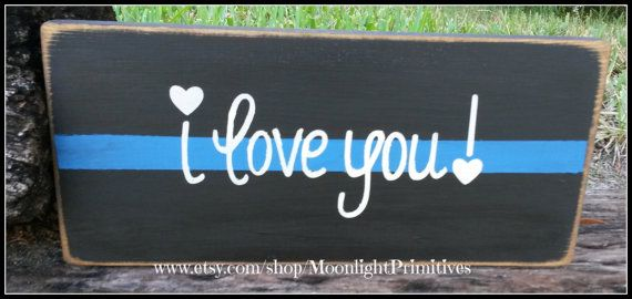 Police I Love You Thin Blue Line Police by MoonlightPrimitives