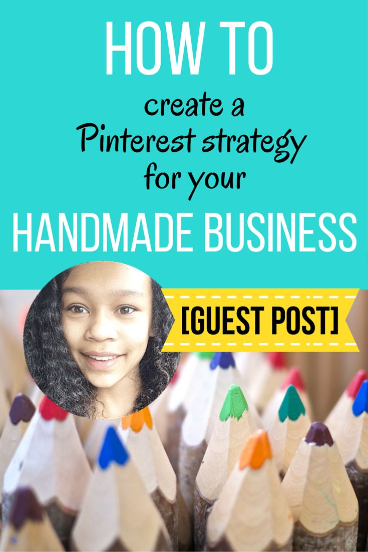 How to Create a Strategy for Your Handmade Business: Lean how to successfully use Pinterest with your Etsy business, or other online handmade shops.