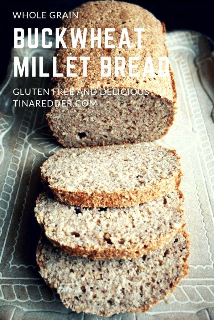 Whole Grain Buckwheat Millet Bread Recipe Yeast Free Breads Millet Bread Gluten Free Bakery