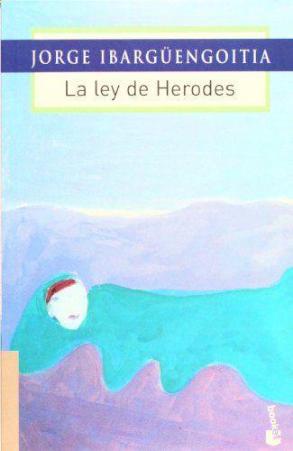 La Ley De Herodes Biblioteca Jorge Ibarguengoitia Jorg Https Www Dp 9682710340 Ref Cm Sw R Pi Dp U X 7pewcbpg8m Books Graphic Design Graphic