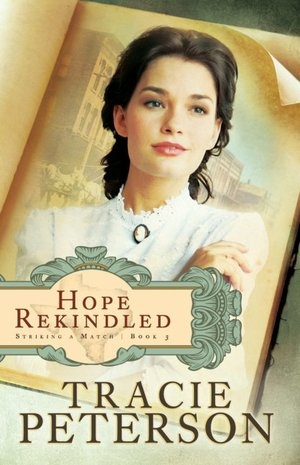 Hope Rekindled (Striking a Match Series #3)