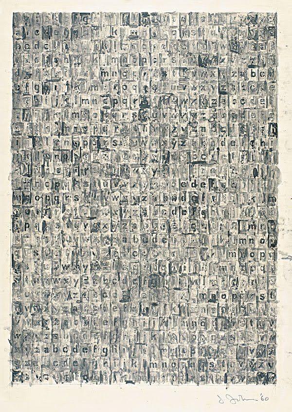 Jasper Johns - Grey Alphabet | graphite wash on paper,  typeset letters arranged alphabetically http://www.timeout.com/newyork/art/jasper-johns-gray  http://www.nytimes.com/2008/02/03/arts/design/03voge.html?pagewanted=all&_r=0
