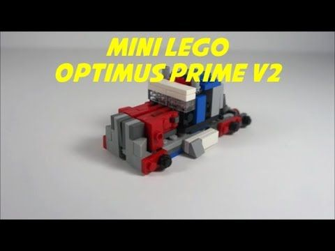 How To Build A Mini Movie Lego Optimus Prime V2 Youtube
