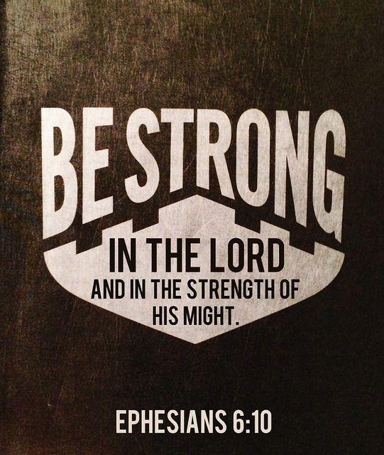 Ephesians 6:10 | by joshtinpowers