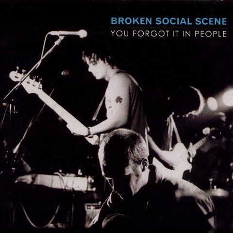 Broken Social Scene -You Forgot it in People