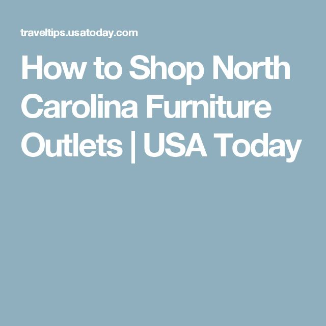 How To Shop North Carolina Furniture Outlets