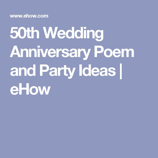 50th Wedding Anniversary Poem And Party Ideas