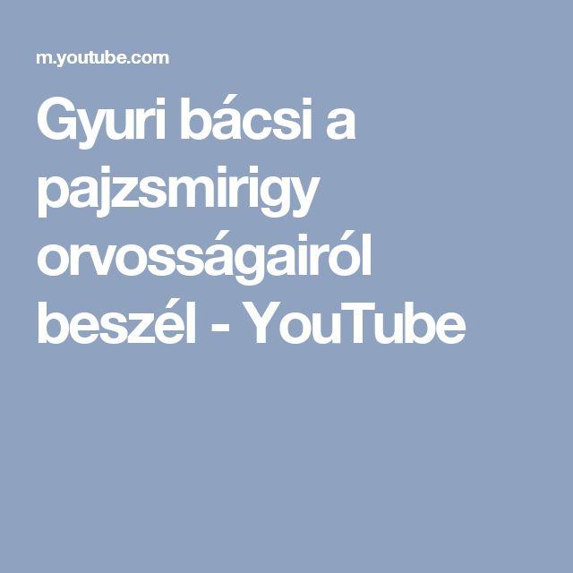 Gyuri bácsi a pajzsmirigy orvosságairól beszél - YouTube