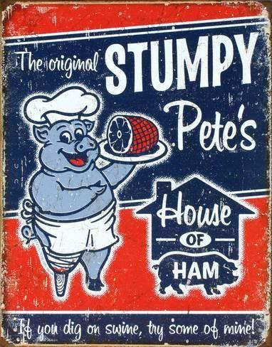 Stumpy Pete's Ham Tin Sign - AllPosters.co.uk