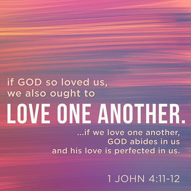 "In Love God Each Other: ""Dear Friends, Since God Loved Us This Much, We Must Love"
