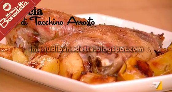 Coscia di Tacchino Arrosto con Patate | la ricetta di Benedetta Parodi