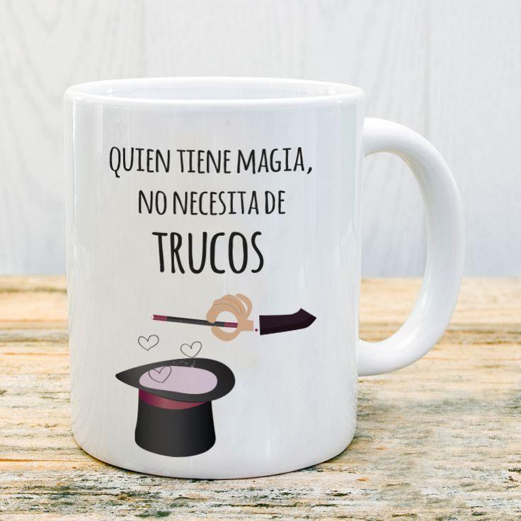 Taza quien tiene magia no necesita de trucos #taza #mug #magia #amor
