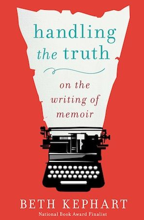 A Conversation About How to Write Memoir with Beth Kephart