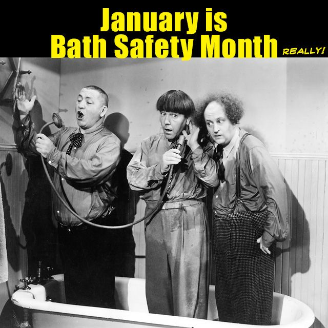 Here's a reminder from Larry, Moe & Curly that January is #BathSafetyMonth. Yes, it really is. Some tips: Don't overfill the tub and watch the temperature. Making phone calls from the bathtub is not a particularly good idea either. Of course, unlike The Boys, you might want to get undressed before getting in! Nyuk! Nyuk! Nyuk! #thethreestooges #threestooges #3stooges