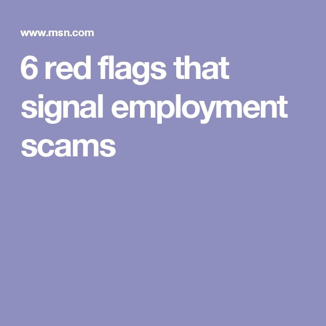 6 Red Flags That Signal Employment Scams