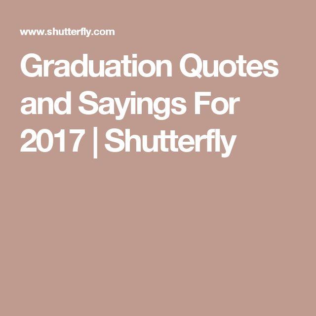 25+ Best Graduation Quotes On Pinterest