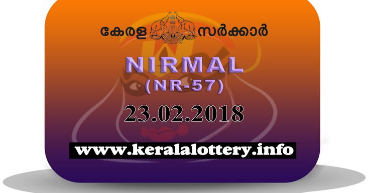 keralalottery.info, Government Results; 23-2-2018 Nirmal Lottery NR-57,  16-02-2018 Nirmal Lottery NR-56, 09-02-2018 Nirmal Lottery NR-55, 02-02-2018 Nirmal Lottery NR-54, 12-01-2018 Nirmal Lottery NR-52,  23 February 2018 Result, kerala lottery, kl result,  yesterday lottery results, lotteries results, keralalotteries, kerala lottery, keralalotteryresult, kerala lottery result, kerala lottery result live, kerala lottery today, kerala lottery result today, kerala lottery results today, today…