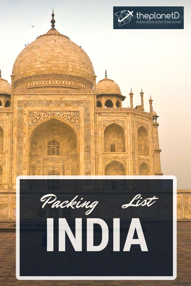What to Pack for a trip to India? Here are the items on our packing list that we brought, or wish we had take with us (or left at home) | The Planet D: Adventure Travel Blog