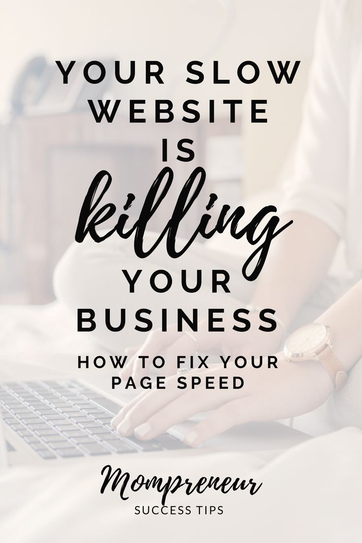 Your Slow Website is Killing Your Business WAHM tips