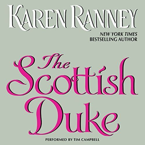 "Another must-listen from my #AudibleApp: ""The Scottish Duke"" by Karen Ranney, narrated by Tim Campbell."