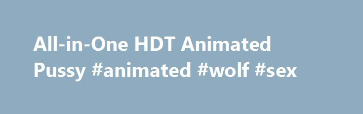 All-in-One HDT Animated Pussy #animated #wolf #sex http://pharmacy.nef2.com/all-in-one-hdt-animated-pussy-animated-wolf-sex/  # SUPPORT TOPIC File Information Submitted: Dec 09 2015 10:11 AM Last Updated: May 23 2017 04:54 PM File Size: 1.99KB Views: 803177 Downloads: 227,923 Requires: SKSE, Fores New Idles in Skyrim, Bodyslide 2 and Outfit Studio, RaceMenu, XP32 Maximum Skeleton Extended Special Edition Compatible : No Download All-in-One HDT Animated Pussy 3.3 skryim mod all-in-one hdt…