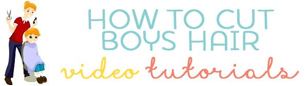 Boys Haircut Tutorials via @organised_house
