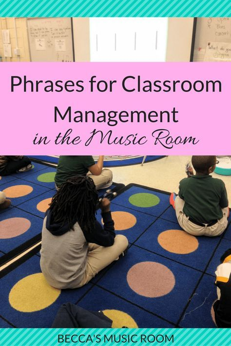Phrases for Classroom Management in the Music Room. Check out what phrases I use in my elementary music classroom to keep the class in line-- literally! Beck's Music Room
