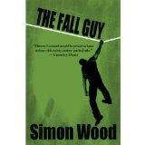 The Fall Guy (Kindle Edition)By Simon Wood