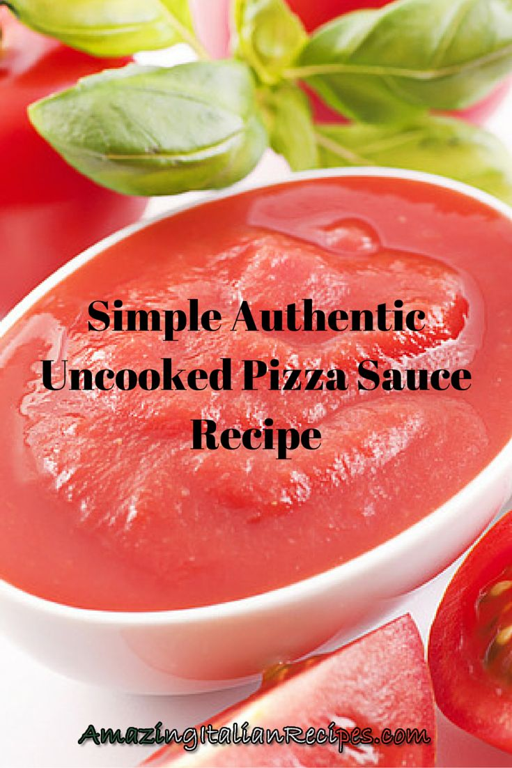 Simple Authentic Uncooked Pizza Sauce Recipe - Pizza sauces do not get much simpler than this. Simply combine the tomatoes with herbs and garlic, and your sauce is all ready to use, and the flavor is great.
