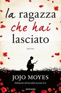 Recensione La ragazza che hai lasciato di Jojo Moyes #book #libri